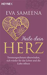 Heile dein Herz von Eva Sameena
